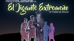 Noche cultural del Gigante Extremeño
